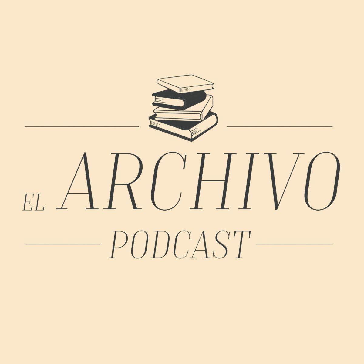 El Archivo Podcast