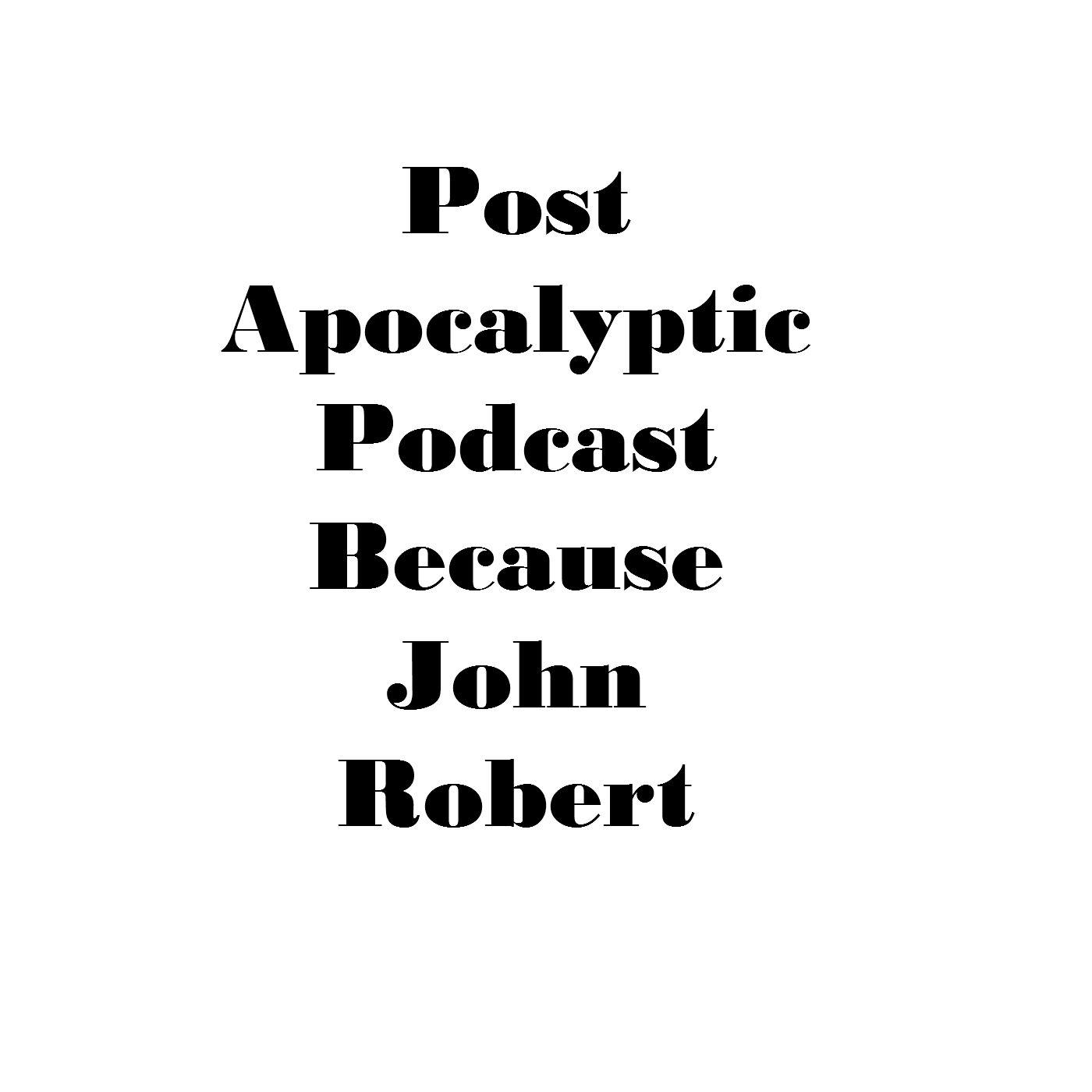 Post Apocalyptic Podcast (podcast)