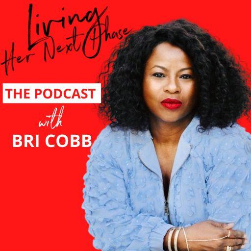 Living Her Next Phase Podcast