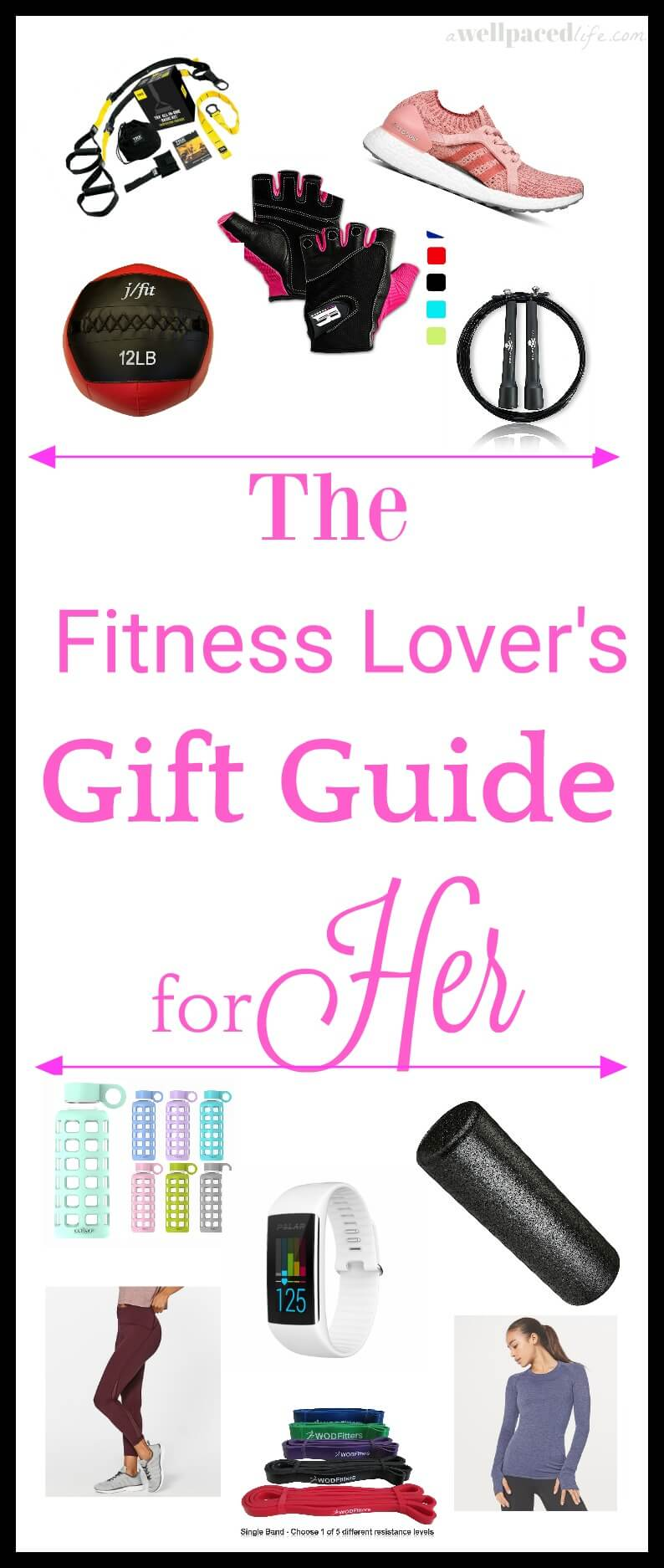 The Fitness Lovers Gift Guide For Her A Well Paced Life