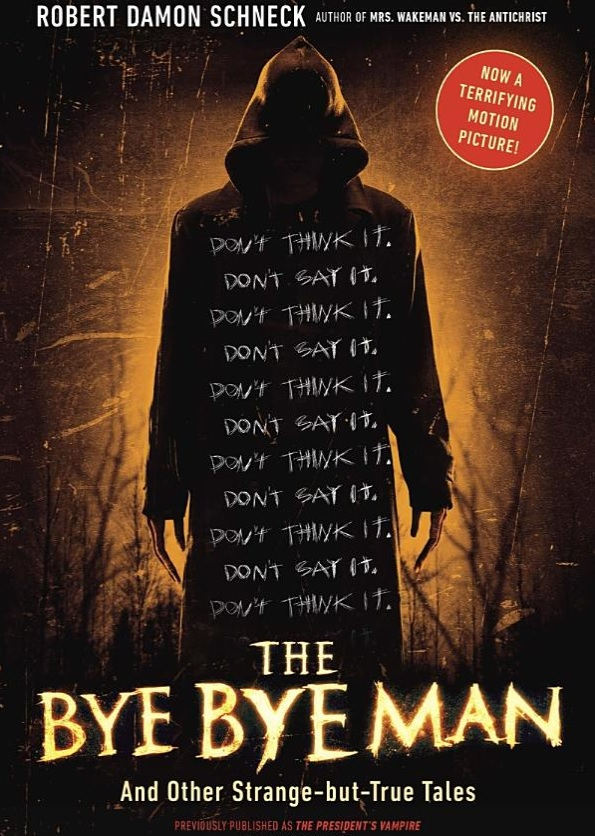 The Urban Legend That Inspired The Bye Bye Man Is Pretty