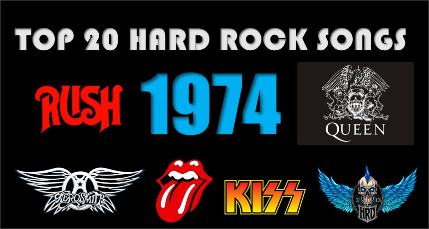 Top 20 Hard Rock Songs Of 1974 Hard Rock Daddy