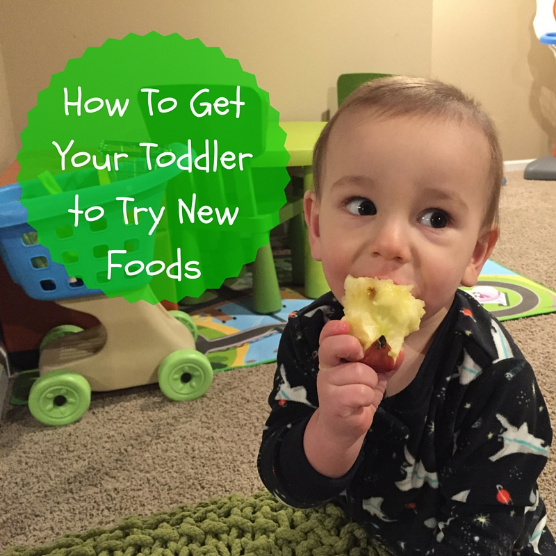 How To Get Your Toddler To Try New Foods Mom To Mom