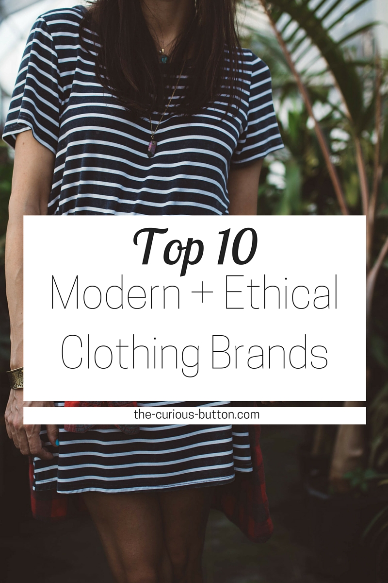 The Top 10 Modern Ethical Clothing Brands  The Curious Button