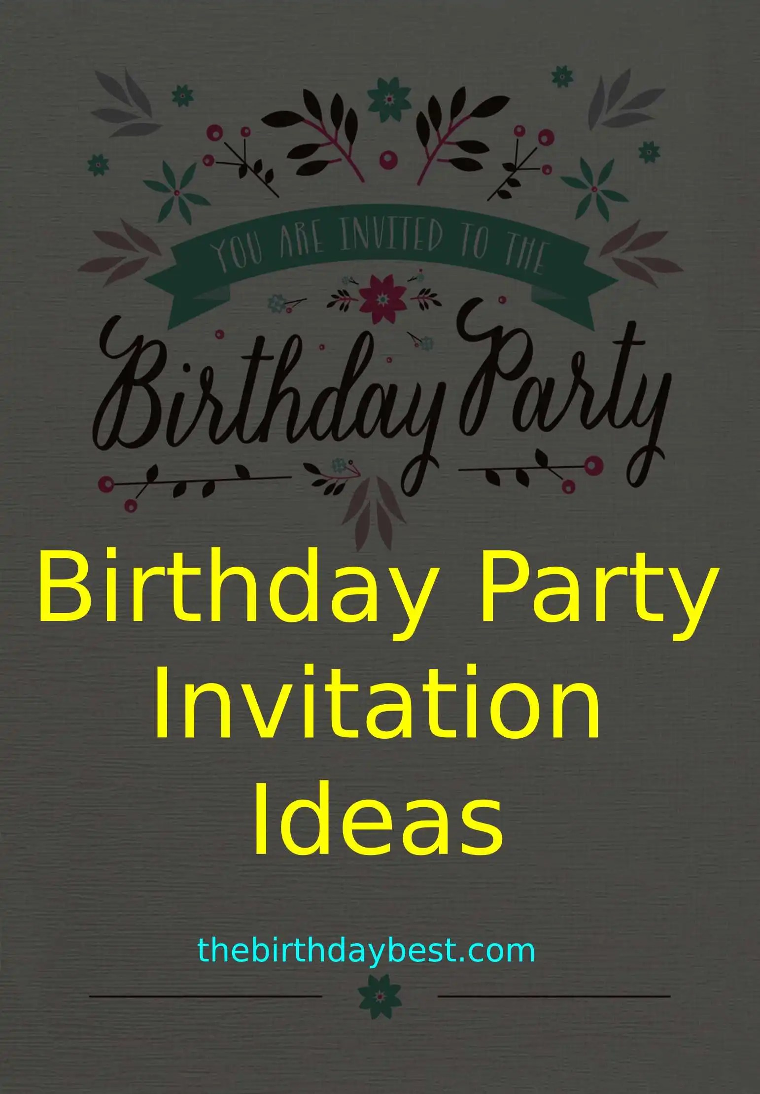 birthday party invitation ideas of 2021