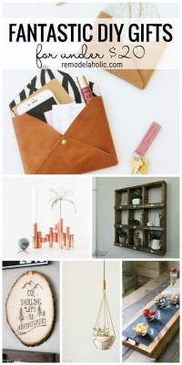 Remodelaholic Fantastic Diy Gifts For Under 20