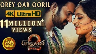 Orey Oar Ooril Full Song - Baahubali 2 Tamil Songs | Prabhas, Anushka Shetty