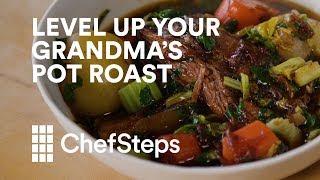 Level Up Your Grandma's Pot Roast