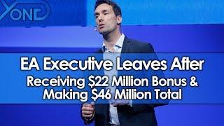 EA Executive Leaves After Receiving $22 Million Bonus & Making $46 Million Total