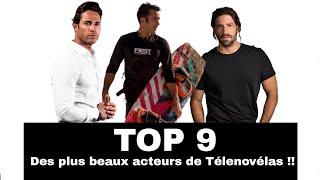 TOP 9 des plus beaux acteurs de Télenovélas !!