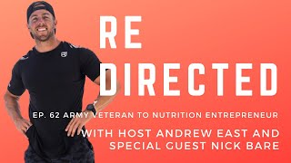Nick Bare   Army Veteran to Nutrition Entrepreneur with Andrew East