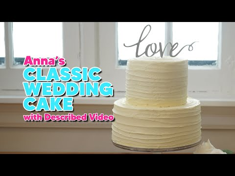 Described Video | Classic Wedding Cake | Anna's Occasions