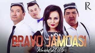 BRAVO JAMOASI KONSERT DASTURI 2018