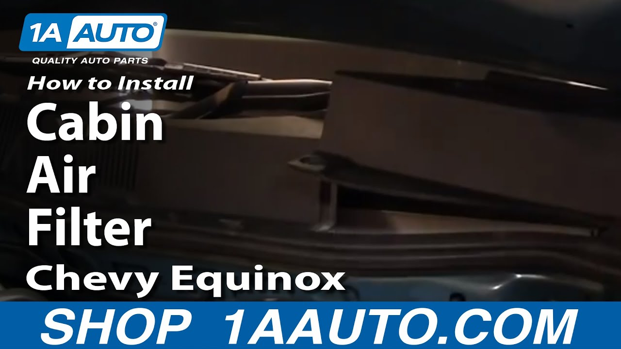 2012 Equinox Fuel Filter How To Install Replace Cabin Air Filter 05 09 Chevy