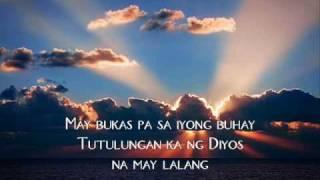 may bukas pa (with lyrics)