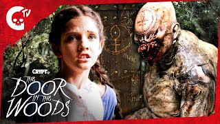 The Door in the Woods | ″The Door″ | Crypt TV Monster Universe | Short Film
