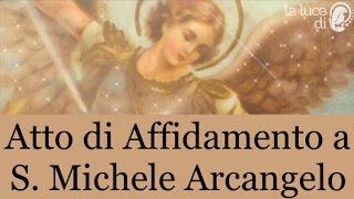 Atto di Affidamento a S. Michele Arcangelo
