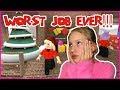 Worst Job Ever!