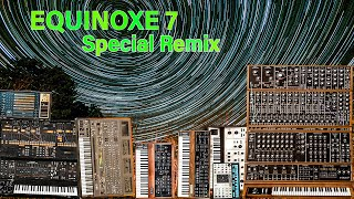 Equinoxe7 Special thhe Remix