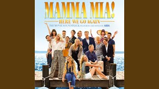 When I Kissed The Teacher (From ″Mamma Mia! Here We Go Again″)