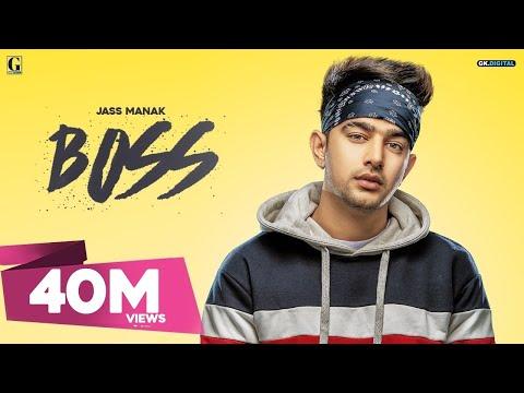 Boss  Jass Manak ( Full Song )  Latest Punjabi Songs