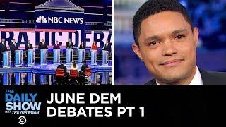 Votegasm 2020: Democratic Debates, Night One | The Daily Show