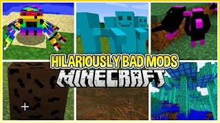 I ed the Worst Rated Mods so You Don't Have to...