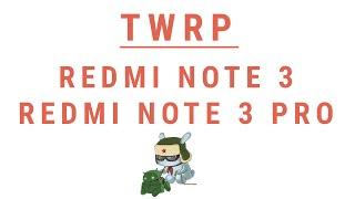 Twrp Redmi Note 3 Kenzo