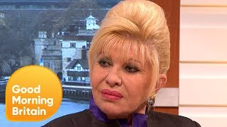 Life as Donald Trump's Wife: Ivana Trump Speaks Out!   Good Morning Britain