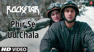 ″Phir Se Ud Chala Full Song Rockstar″   Ranbir Kapoor