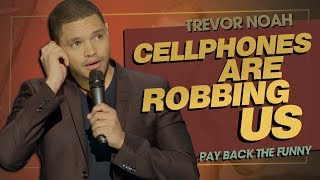 ″Emojis & Selfies: Cellphones Are Robbing Us″ - TREVOR NOAH (Pay Back The Funny) 2015