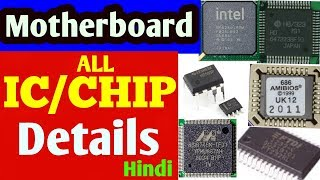 Motherboard All Ic and Chips Details !! कौन सा ic/chip कहा पर लगा होता है