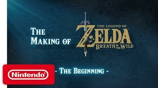 The Making of The Legend of Zelda: Breath of the Wild – The Beginning