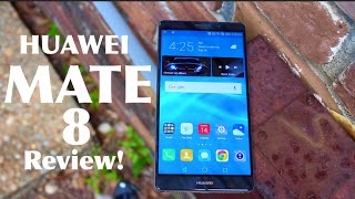 Huawei Mate 8 Full Review! Chinese Power House!