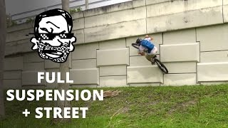 Riding Street on a Full Suspension MTB