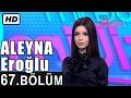 İşte Benim Stilim - Aleyna Eroğlu - 67. Bölüm 7. Sezon