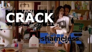 Shameless || CRACK