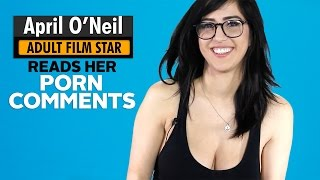 Adult Film Star April O'Neil Reads Comments Left on Her Pornhub