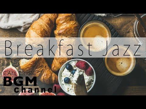 Relaxing Breakfast Jazz - Background Instrumental Bossa Nova Music