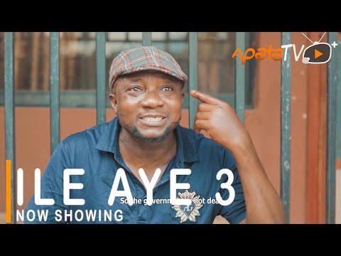 Ile Aye 3 Latest Yoruba Movie 2021 Drama Starring Sanyeri | Fathia Balogun|Zainab Bakare|Kiki Bakare