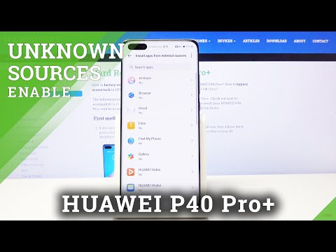 How to Enable Unknown Sources in HUAWEI P40 Pro+ – Install APK