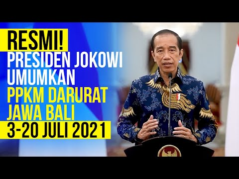 Resmi! Presiden Jokowi umumkan PPKM Darurat Jawa Bali 3-20 Juli 2020