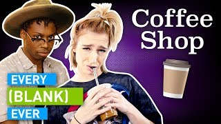 Watch Every Coffee Shop Ever Video