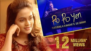 Po Po Yen - Full Song || HD || A H Kaashif | Sid Sriram