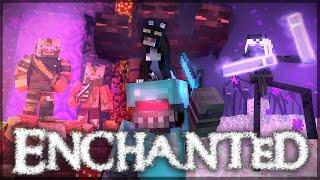 ″Enchanted″ - A Minecraft Music (Parody)
