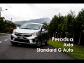 车库试驾 - Perodua Axia 2017 Facelifted Standard G