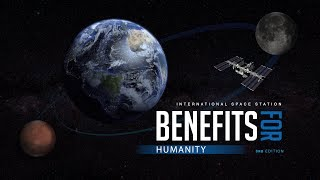 International Space Station Benefits for Humanity, 3rd Edition
