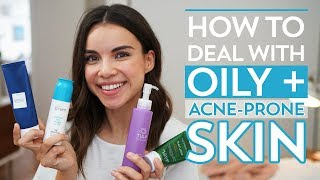 How to Deal with Oily + Acne-Prone Skin   Ingrid Nilsen