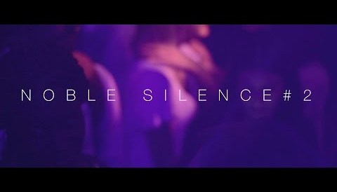 Download Music DLoaw & Co. - Noble Silence #2 (Aftermovie)