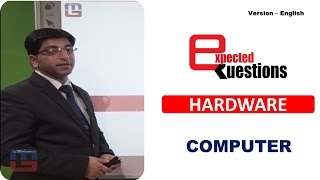 MOST EXPECTED QUESTIONS - HARDWARE - COMPUTER : ENGLISH VERSION